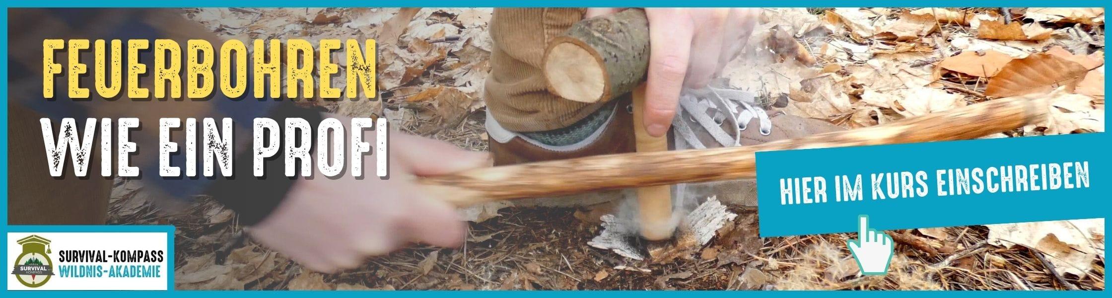 Der Feuerbohrer-Kurs - Meistere die urtümliche Art ein Feuer zu entzünden
