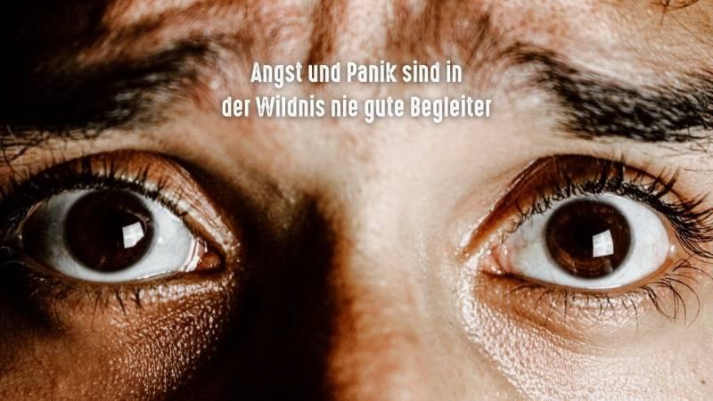 Angst und Panik sind keine guten Begleiter