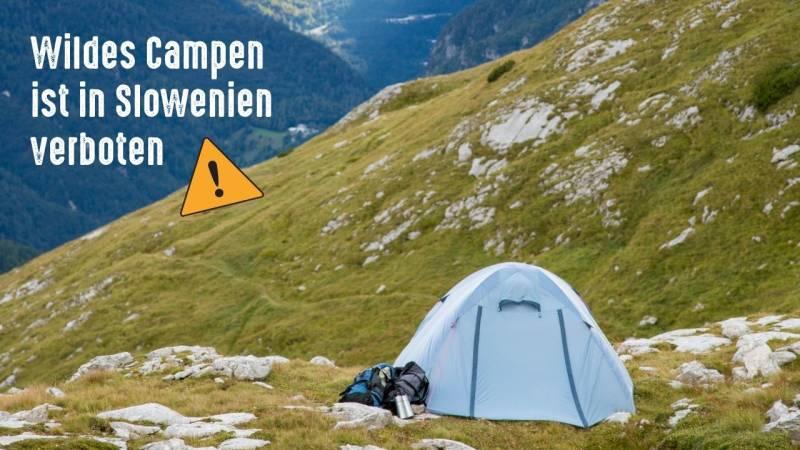 Wildcamping ist in Slowenien verboten